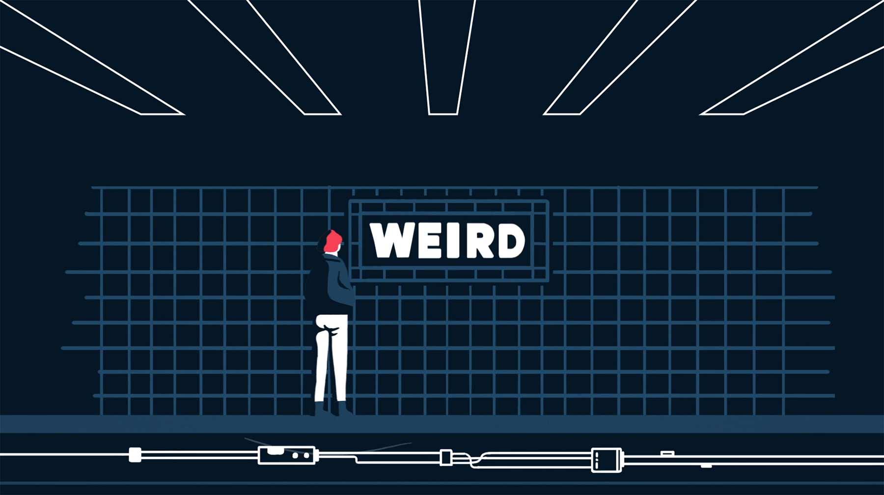 Weird weird