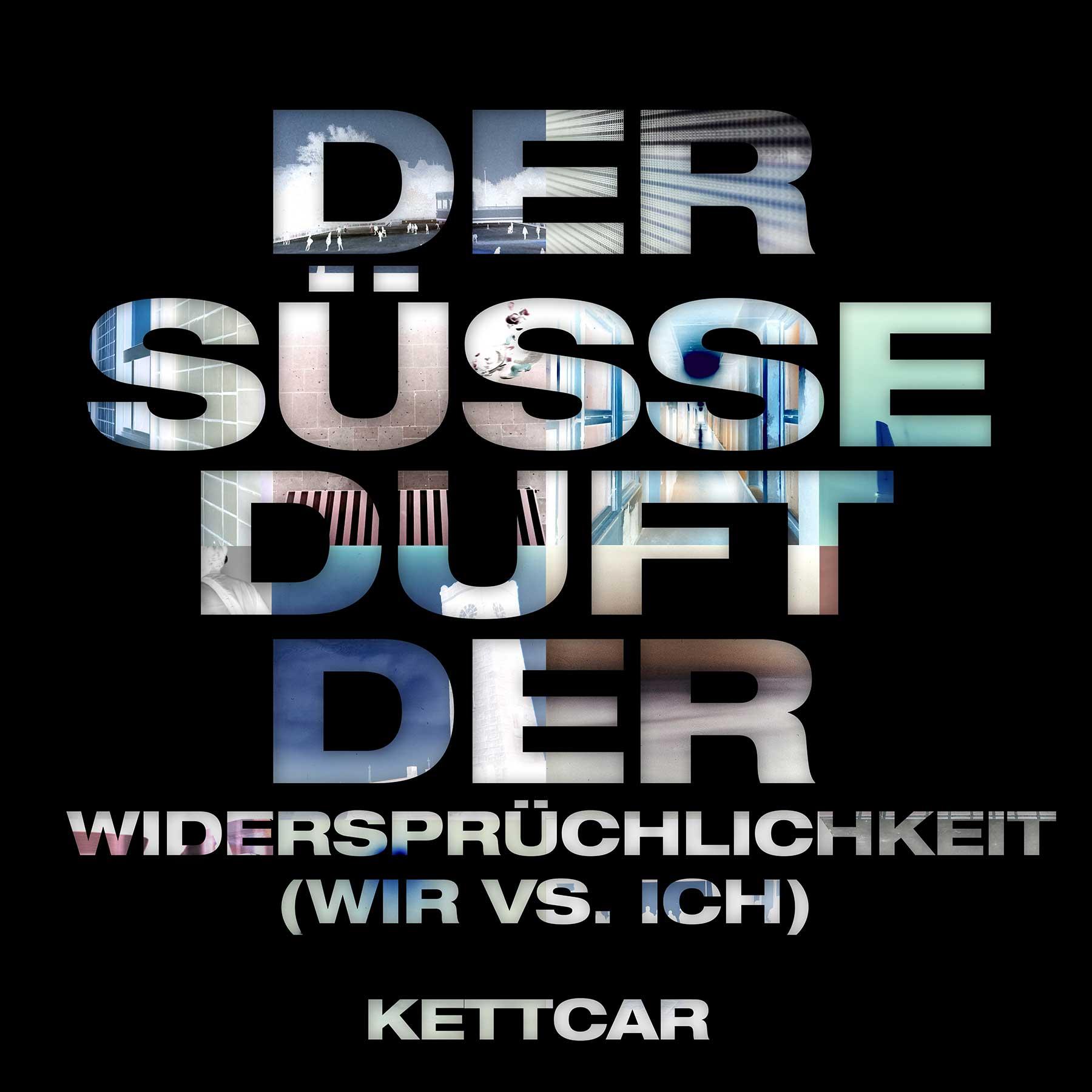 Kettcar - Palo Alto Kettcar_der-suesse-duft-der-widerspruechlichkeit-wir-vs-ich_EP2019_Cover