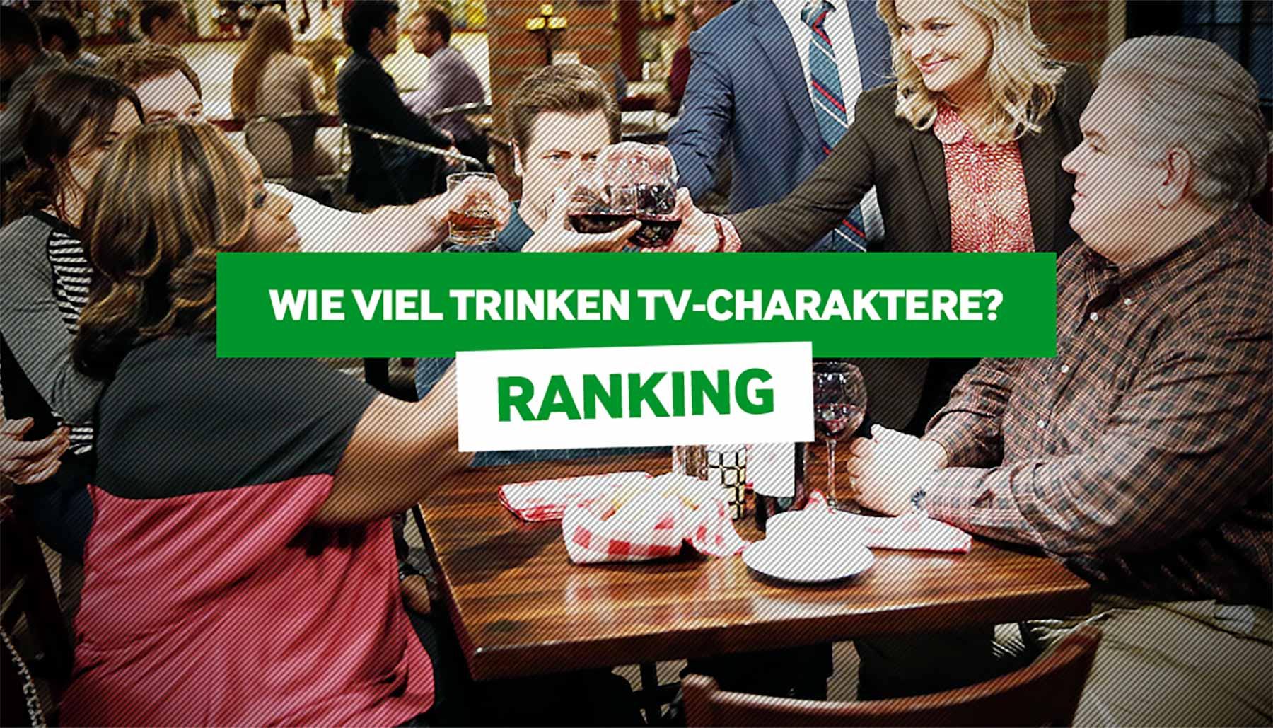 Welche Seriencharaktere trinken besonders viel?