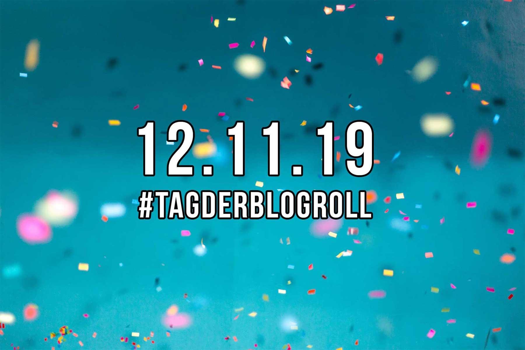 Am 12.11.2019 ist der zweite #TagderBlogroll
