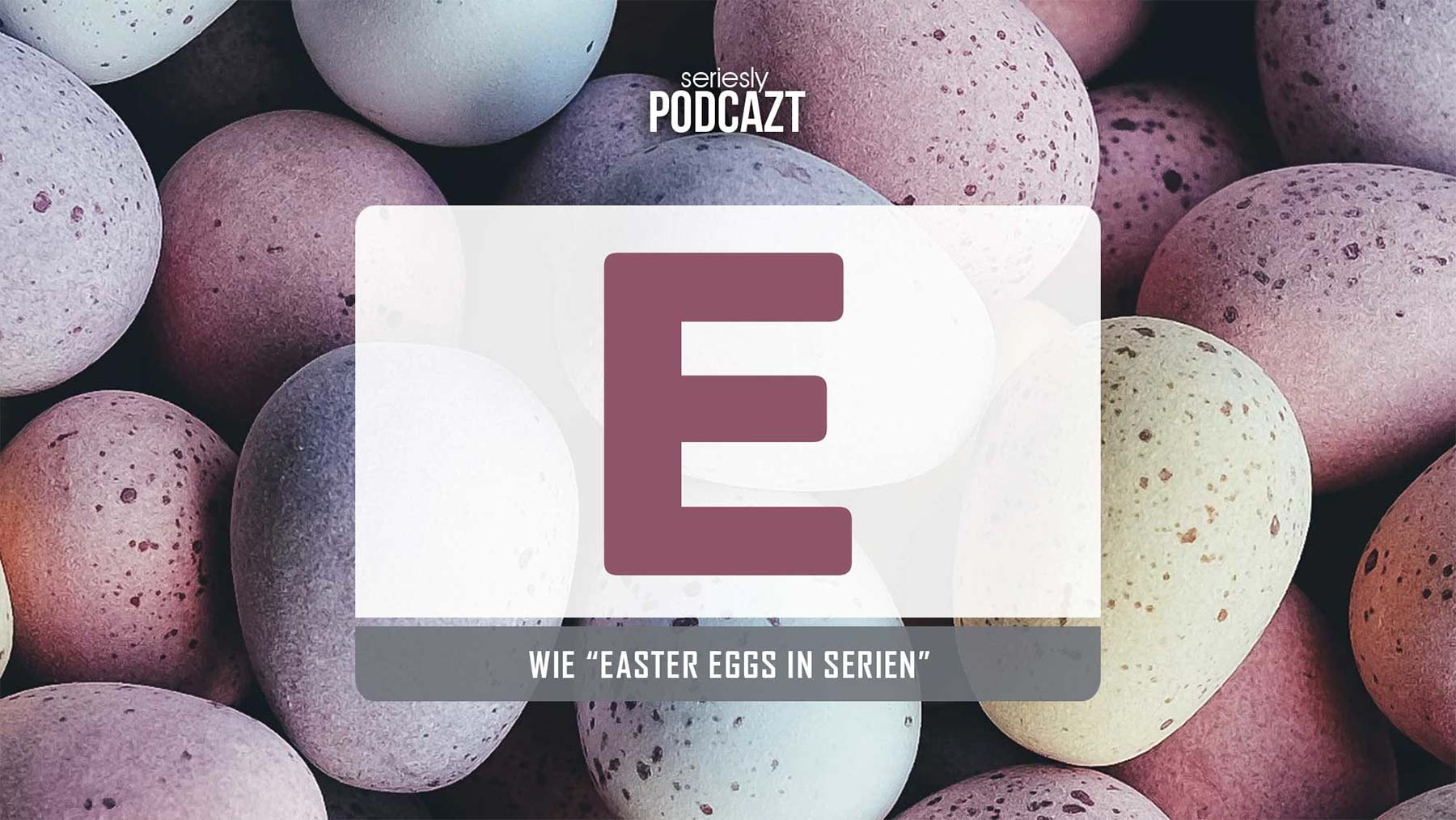 Ich rede im Podcast über Easter Eggs in TV-Serien