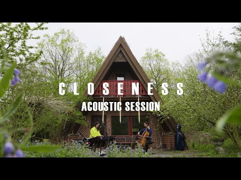 lilly among clouds – Closeness (Acoustic Session)