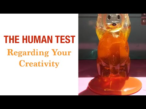 """Human Test Regarding Your Creativity"""