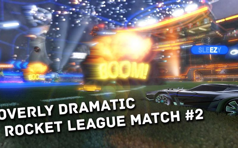 Overly Dramatic Rocket League Match #2