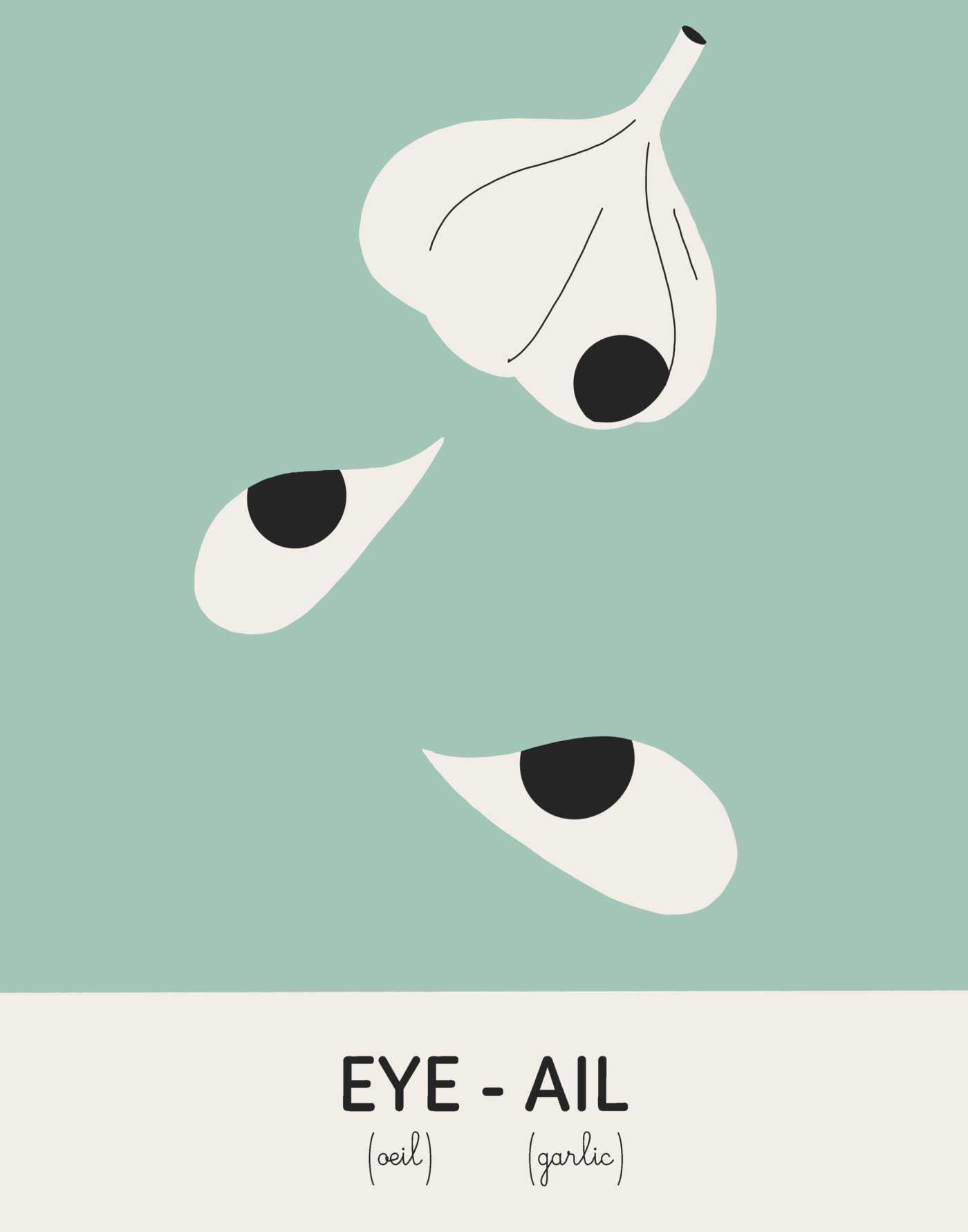 Illustrationen zu Wörtern, die im Englischen und Französischen gleich klingen Julien-Posture-an-eye-for-an-ail_03
