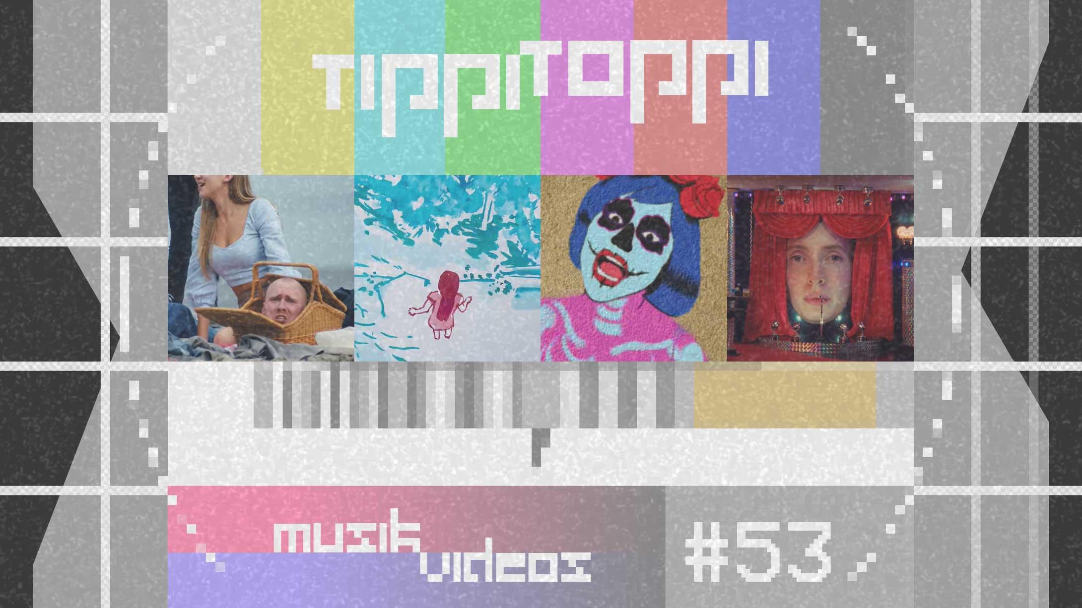 Tippi Toppi Musikvideos Vol. 53